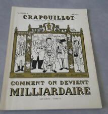 LE CRAPOUILLOT COMMENT ON DEVIENT MILLIARDAIRE LES GROS TOME II n°23 déc 1953