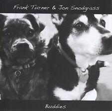 FRANK & SNODGRASS,JON TURNER - BUDDIES  CD NEU