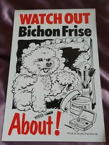 Bichon Frises Watch Out Bichon Frise About sign Dog security sign Bichons signs