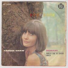 """45 giri 7"""" - SANDIE SHAW Domani, Quello che tu cerchi amica 1966 - USATO - EV"""