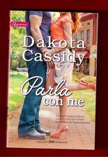 PARLA CON ME - DAKOTA CASSITY - HARMONY ROMANCE N.147-2015