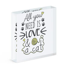 All You Need Is Love And A Cat Acrylic Photo Block Frame Funny Crazy Lady