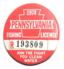 Obsolete 1974 Pennsylvania Fishing License Fight for Clean Water Red Button Pin