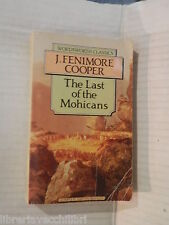 THE LAST OF THE MOHICANS J Fenimore Cooper Wordsworth Classics 1993 Inglese di