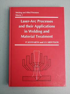 Laser-Arc Processes & Their Applications in Welding by Seyffarth & Krivtsun 2002