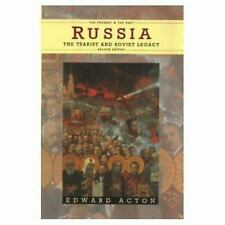 Russia, the Tsarist and Soviet Legacy by Acton, Edward