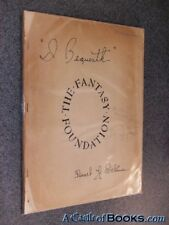 "I Bequeath'' The Fantasy Foundation ""I, Forrest J. Acke Forrest J. Ackerman"
