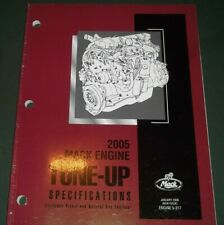 MACK 2005 ENGINE TUNE UP SPECIFICATIONS ENGINE SERVICE MANUAL