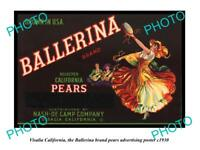 OLD LARGE HISTORIC PHOTO OF VISALIA CALIFORNIA, BALLERINA PEARS Ad POSTER c1930