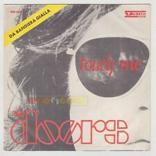 "45 giri 7"" - THE DOORS Touch me, Wild child - 1969 USATO"