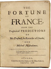 Truswell/Nostradamus - The Fortune of France - 1678 - FIRST AND ONLY EDITION!