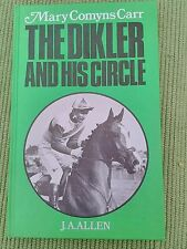 THE DICKLER AND HIS CIRCLE BY MARY COMYNS CARR