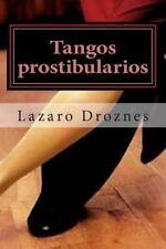 Miradas Sobre el Tango: Tangos Prostibularios : Tangos Pornográficos para...