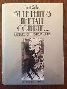 Si le temps m'était compté... Mesure et instruments - René Salles