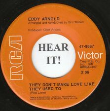 Eddy Arnold C&W 45 (RCA 9667) They Don't Make Love Like They Used To/What a  VG+