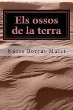 Els Ossos de la Terra by Núria Borrut Mulet (2014, Paperback)