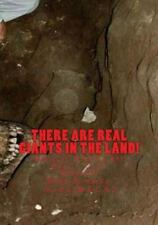 There Are Real Giants in the Land : Biblical Stories Are Really True! by...