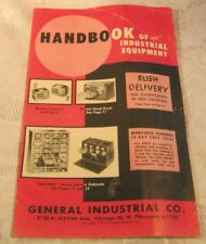 Hand book of Industrial Equipment General Industrial Co. 1950'S vintage Catalog