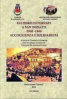 Gli Ebrei internati a San Donato 1940-1944 Accoglienza e solidarietà. Seconda ed