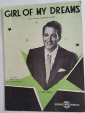 Girl Of My Dreams; 1946 Sheet Music  - by Sunny Clapp