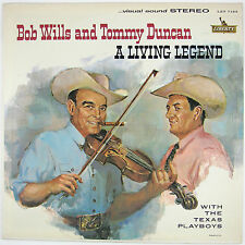 BOB WILLS AND TOMMY DUNCAN W/TEXAS PLAYBOYS A Living Legend LP 1961 NM- NM-