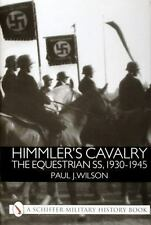 Himmler's Cavalry: The Equestrian SS, 1930 - 1945-ExLibrary