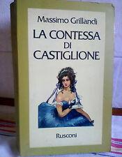 LA CONTESSA DI CASTIGLIONE di MASSIMO GRILLANDI  ANNO 1979 + ALTRO LIBRO OMAGGIO