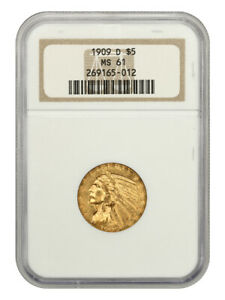 1909-D $5 NGC MS61 - Great Type Coin - Indian Half Eagle - Gold Coin