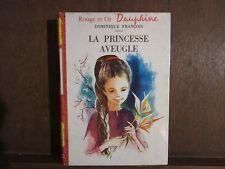 Dominique François/ La princesse aveugle