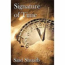 Signature of Time by Said Shuaib (2011, Hardcover)