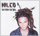 CD NEUF scellé - NILCO - AU NOM DE QUI / Edition Digipack -C27