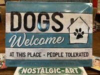 DOGS WELCOME   Quality Tin Metal Wall Sign