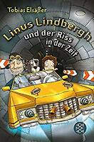 Linus Lindbergh und der Riss in der Zeit by Elsasser, Tobias