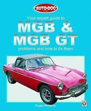 Your Expert Guide to MGB & MGB GT Problems & How to Fix Them - R. Williams