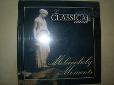 MELANCHOLY MOMENTS - IN CLASSICAL MOOD CD & BOOK VGC BEETHOVEN - MOZART - CHOPIN