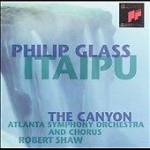 Philip Glass: Itaipu; The Canyon