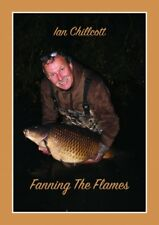 Fanning the Flames - Ian Chillcott
