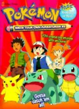 Write Your Own Adventures! with Sticker (Pokemon Write Your Own Adventures)