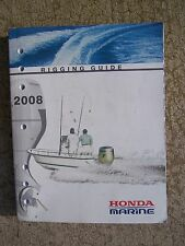 2008 Honda Marine Rigging Guide Manual Set Up Installation Boat MORE IN STORE  U