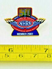 NHRA 2001 Championship 50 Years Of Power Drag Car Racing Member Collectible Pin