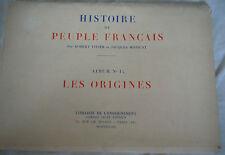 histoire du peuple français album no 1:les origines (20 planches) R.Vivier.1938