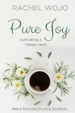 NEW Pure Joy: Bible Reading Plan & Journal by Rachel Wojo