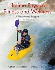 Lifetime Physical Fitness and Wellness: A Personalized Program-ExLibrary
