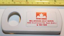 Petro Canada Gas Station Bottle Opener Millwoods Self Serve Edmonton Alberta CA