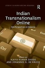 Studies in Migration and Diaspora: Indian Transnationalism Online : New...