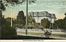 c1910 Printed Postcard; Hotel Lebanon, Santa Rosa CA Sonoma County, Posted
