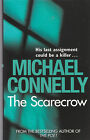 The Scarecrow by Michael Connelly - New Paperback Book