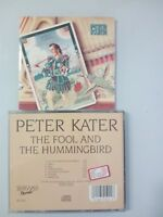 KATER PETER - THE FOOL AND THE HUMMINGBIRD  - CD