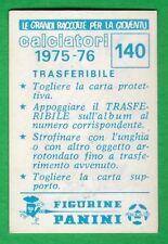 TRASFERIBILE CALCIATORI PANINI 1975/76 - NUOVO/NEW N.140 MASCOTTE - JUVENTUS