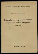 MANACORDA MOVIMENTO OPERAIO ITALIANO ATTRAVERSO CONGRESSI EDITORI RIUNITI 1953